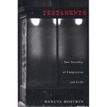 Testaments: Two Novellas of Emigration & Exile