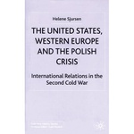 United States, Western Europe and the Polish Crisis, The