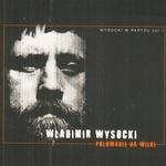 Wladimir Wysocki - Polowanie na wilki, Vol.1 CD
