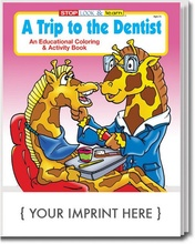 A Trip To The Dentist Coloring & Activity Book