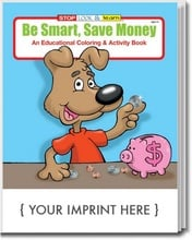 Be Smart, Save Money Coloring & Activities Book