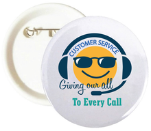 Customer Service Giving Our All Buttons