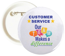 Customer Service Makes A Difference Buttons