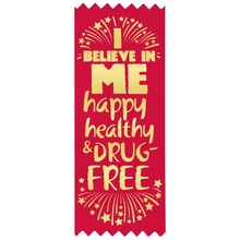 I Believe In Me Drug Free Red Ribbons