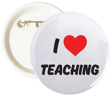 I Love Teaching Buttons