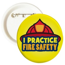 I Practice Fire Safety Buttons