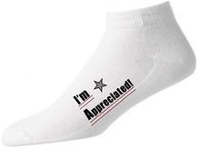 I'm Appreciated Socks