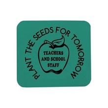 Mouse Pad Teacher Gift with Slogan