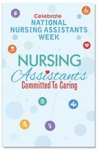 Nursing Assistants Week Event Posters