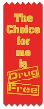 The Choice For Me Is Drug Free Red Ribbons