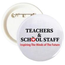 Teacher & School Staff Appreciation Buttons
