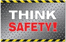 Think Safety! Posters