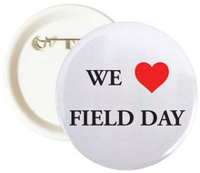 We Love Field Day Buttons