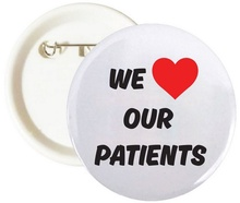 We Love Our Patients Buttons