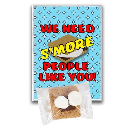 We Need S'more People Like You! Treat Kits