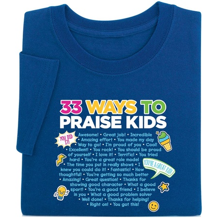 33 Ways To Praise Kids T-Shirt