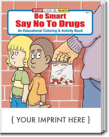 Be Smart, Say No To Drugs Coloring & Activities Book