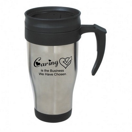 Caring Is The Business We Have Chosen Steel Travel Mug Gifts