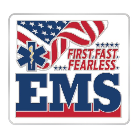 EMS First, Fast, Fearless Lapel Pins
