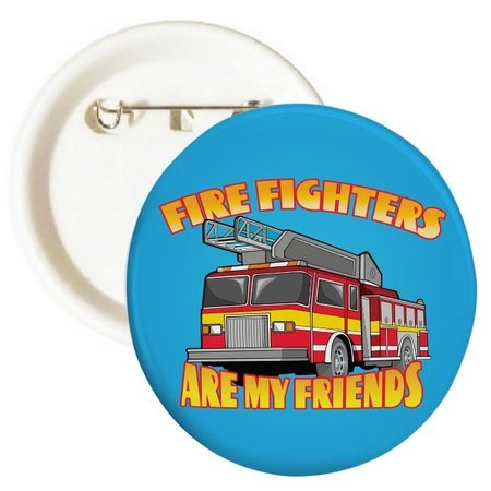 Fire Fighters Are My Friends Truck Buttons