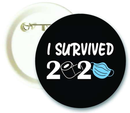I Survived 2020 Buttons
