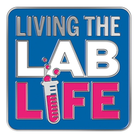 Living The Lab Life Lapel Pins