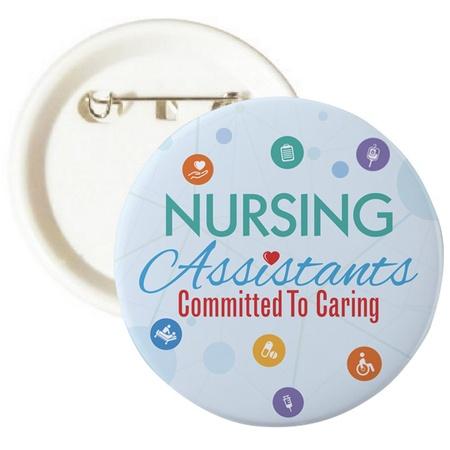CNA Nursing Assistants Appreciation Buttons