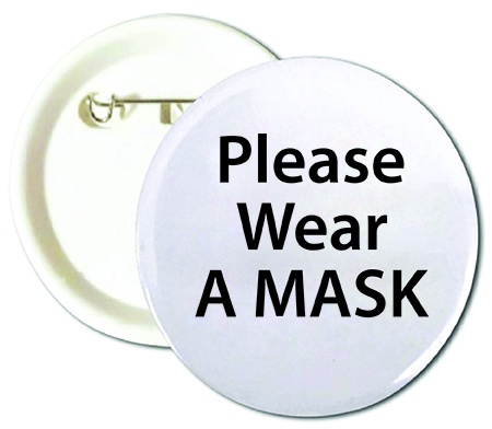 Please Wear A Mask Buttons