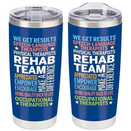 Rehab Team Appreciation Drink Tumblers
