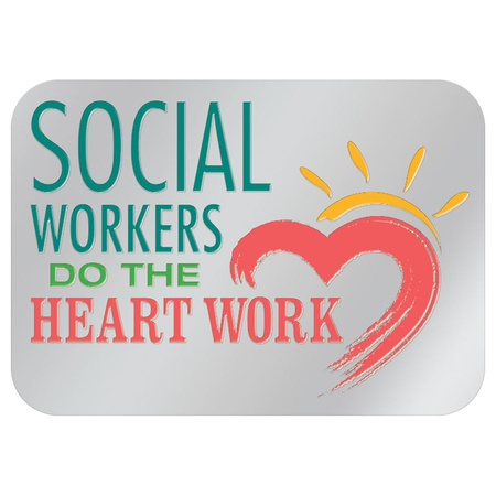 Social Workers Do All The Heart Work Lapel Pins