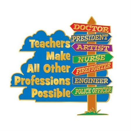 Teachers Make All Other Professions Possible Lapel Pins