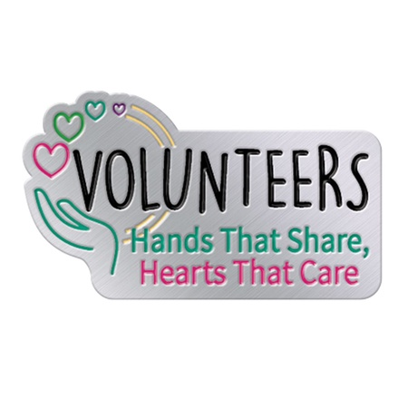 Volunteers: Hands That Share, Hearts That Care Lapel Pins
