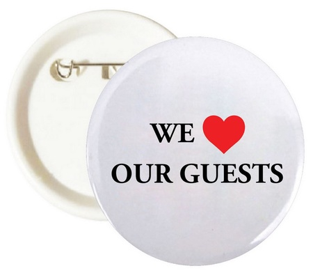 We Love Our Guests Buttons