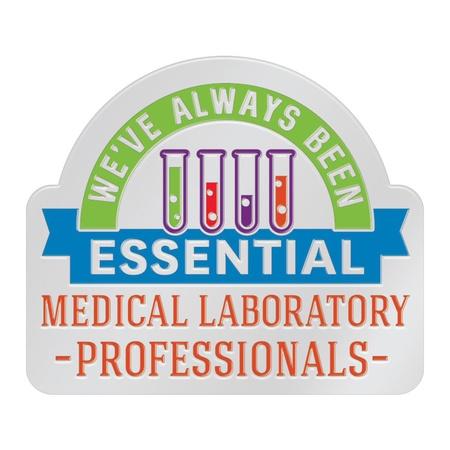 We've Always Been Essential Lab Staff Lapel Pins