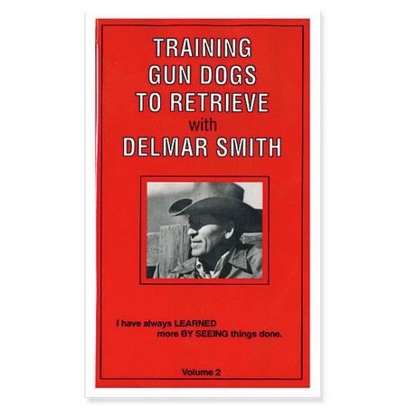 DVD, Training Gun Dogs to Retrieve with Delmar Smith