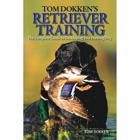 Retriever Training Book by Tom Dokken