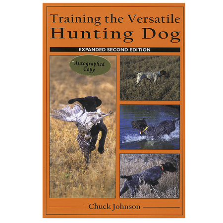 Training the Versatile Hunting Dog, Expanded 2nd Edition by Chuck Johnson