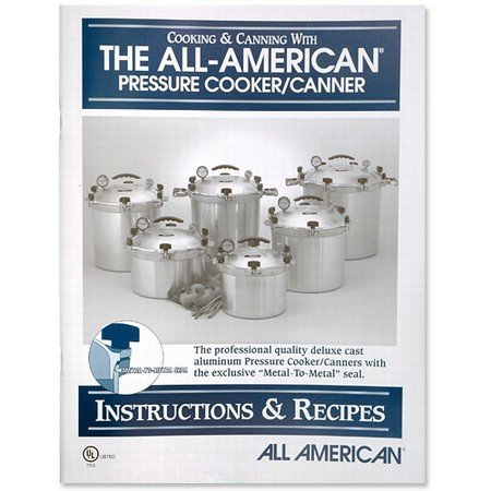 All American Pressure Cooker Instruction and Recipe Book